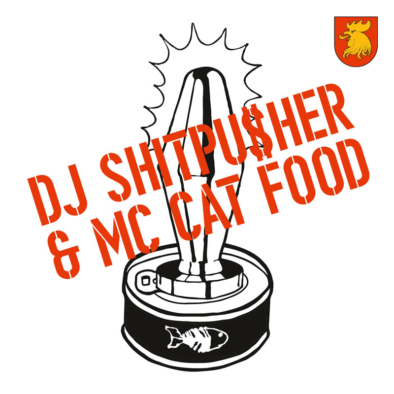 DJ Shitpu$her & MC Catfood EP : OUT SOON!